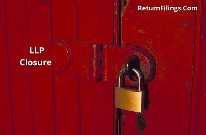 closure of LLP services, llp shut down, llp wind up, llp strike off services, llp close services