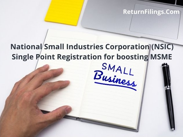 national small industries corporation nsic registration, nsic application, small business benefits, single point registration