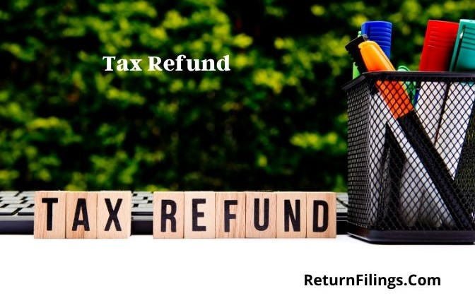 tax refund, tax refund traces check, tax refund in return
