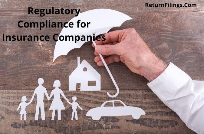 regulatory compliance for insurance companies, irda compliance returns and records for insurance companies, irda regulation
